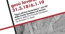 Mostra GESU' LAVORATORE fino al 6 gennaio 2019